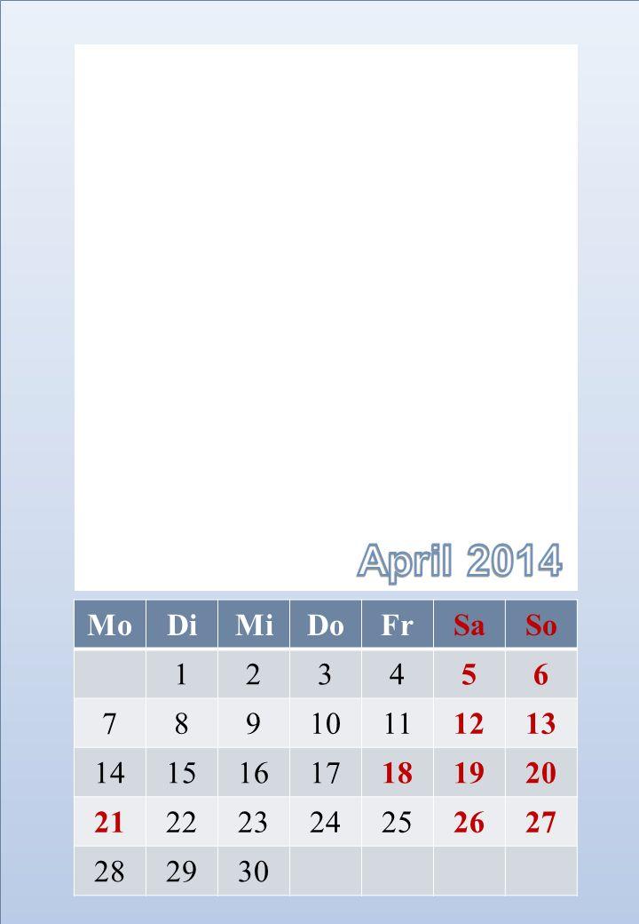 April 2014 Mo. Di. Mi. Do. Fr. Sa. So. 1. 2. 3. 4. 5. 6. 7. 8. 9. 10. 11. 12. 13.