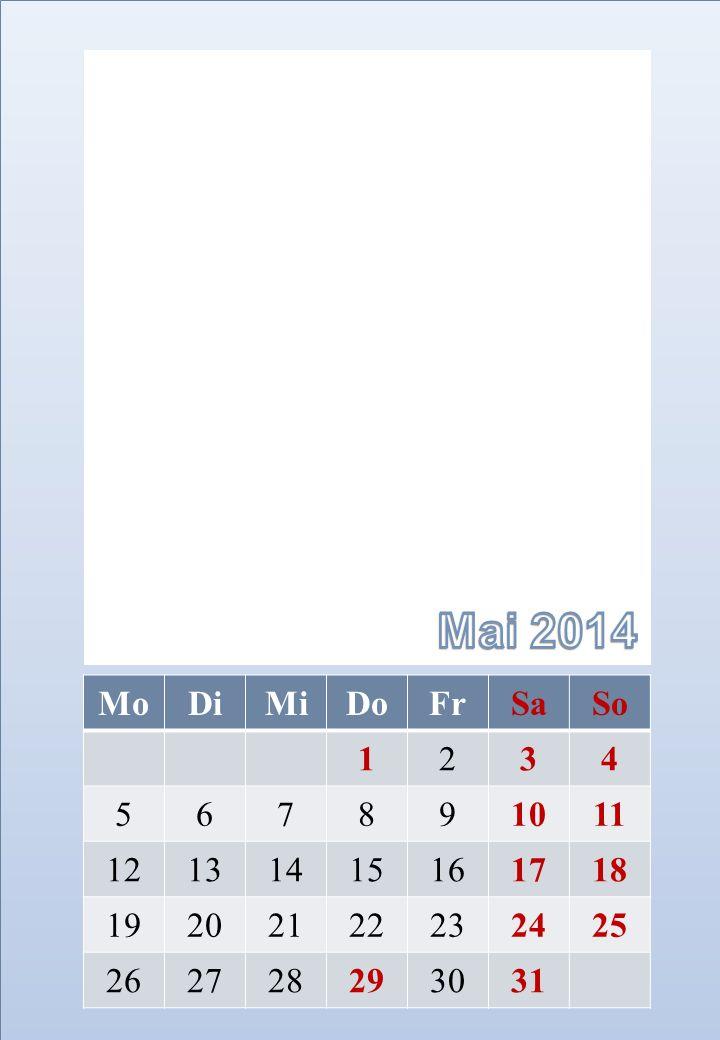 Mai 2014 Mo. Di. Mi. Do. Fr. Sa. So. 1. 2. 3. 4. 5. 6. 7. 8. 9. 10. 11. 12. 13. 14.