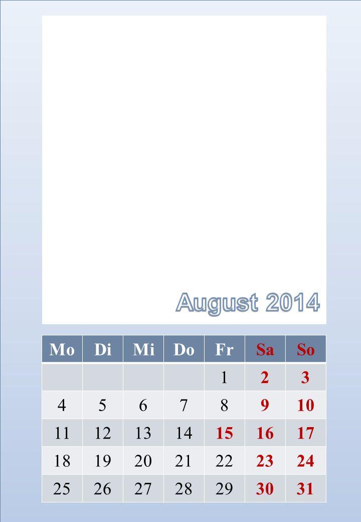 August 2014 Mo Di Mi Do Fr Sa So 1 2 3 4 5 6 7 8 9 10 11 12 13 14 15