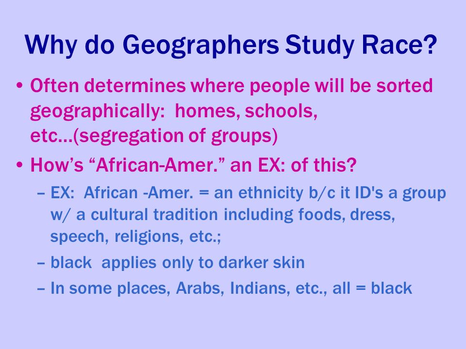 race place and culture a study Cultural and racial diversity may lead some individuals and societies to form prejudices about members of a particular culture or race and to practice discrimin.