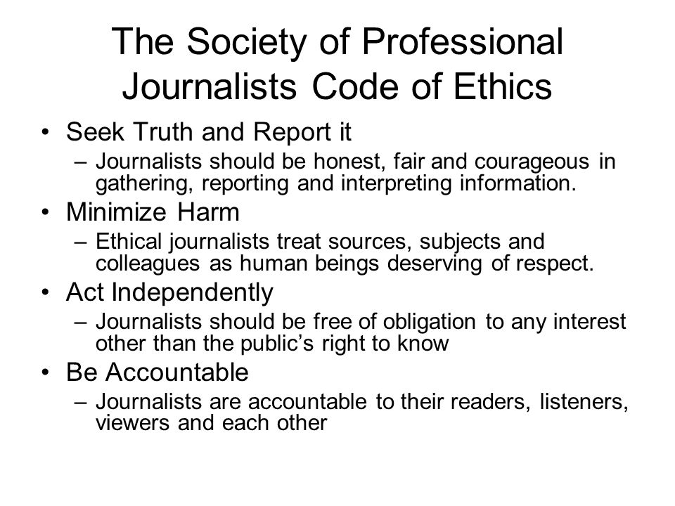society of professional journalists code of ethics essay A discussion of political correctness versus free speech, the eradication of christian traditions - including christmas - from public life, and the attack on family values, hard work, thrift, cleanliness, self-reliance, self-respect, and all the things that made this country great.