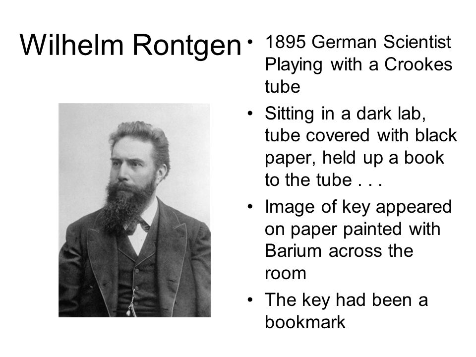 Wilhelm Rontgen 1895 German Scientist Playing with a Crookes tube