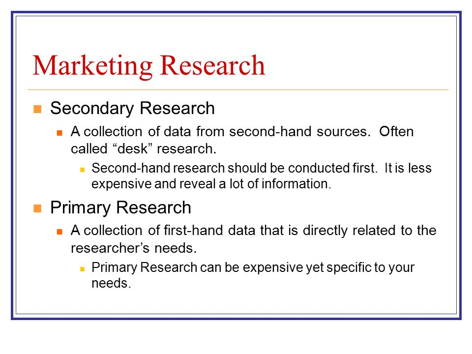 marketing primary research Content marketing is about engaging content, tlm is about insights  primary  research insights can help your company stand out from the.