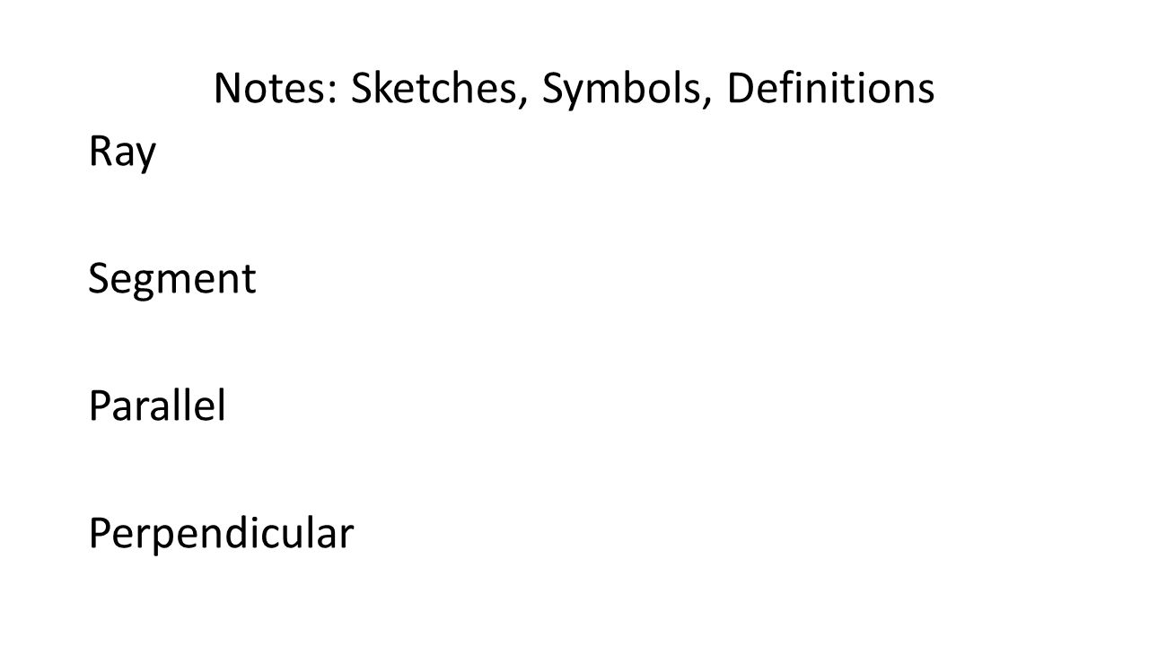 Geometry unit 2 october textbook chs 1 2 ppt video online 4 notes sketches symbols definitions ray segment parallel perpendicular biocorpaavc Choice Image