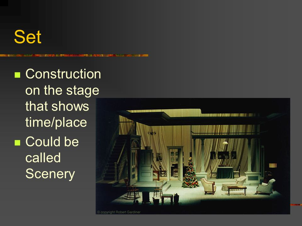 Set Construction on the stage that shows time/place