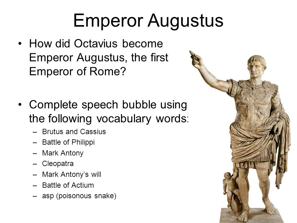 how did various emperors from augustus The borders in ancient times were very different from today's borders many emperors did not have augustus did not do much to change roman entertainment.
