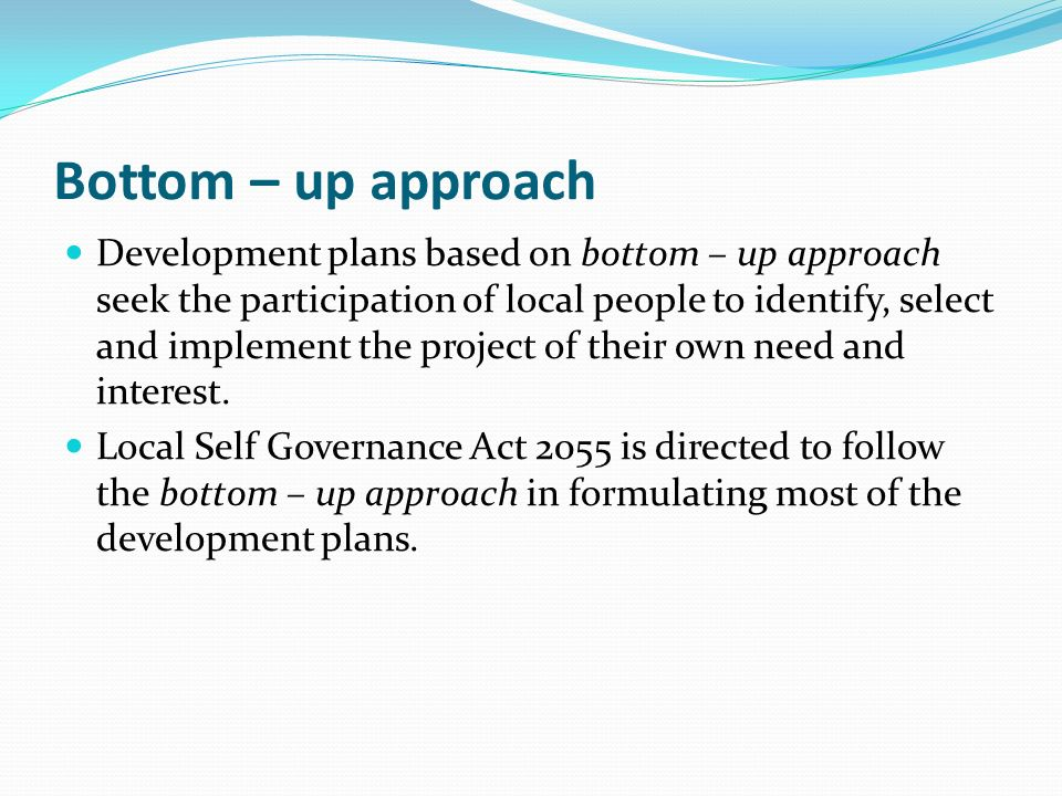 bottom up approach of urban planning The bottom-up approach uses project planning techniques to create task-based estimates unlike bottom-up resource planning that requires a detailed project plan and supporting project-management software, top-down resource planning can be implemented early in the project cycle using simple tools.