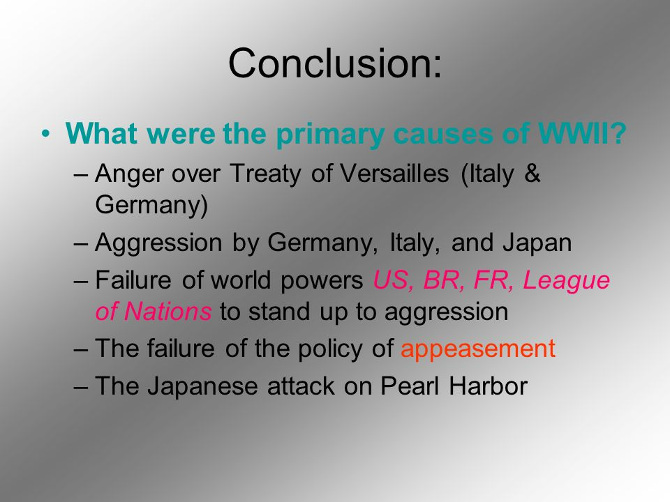Conclusion: What were the primary causes of WWII