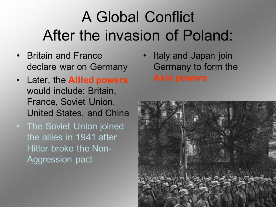 A Global Conflict After the invasion of Poland:
