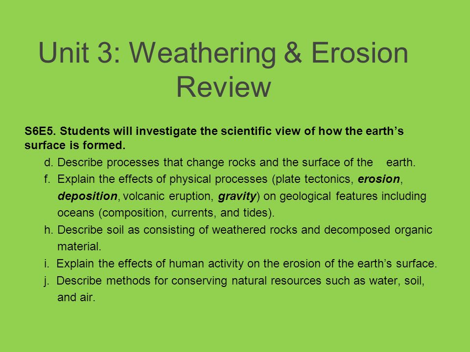 Unit 3 Weathering Amp Erosion Review Ppt Video Online
