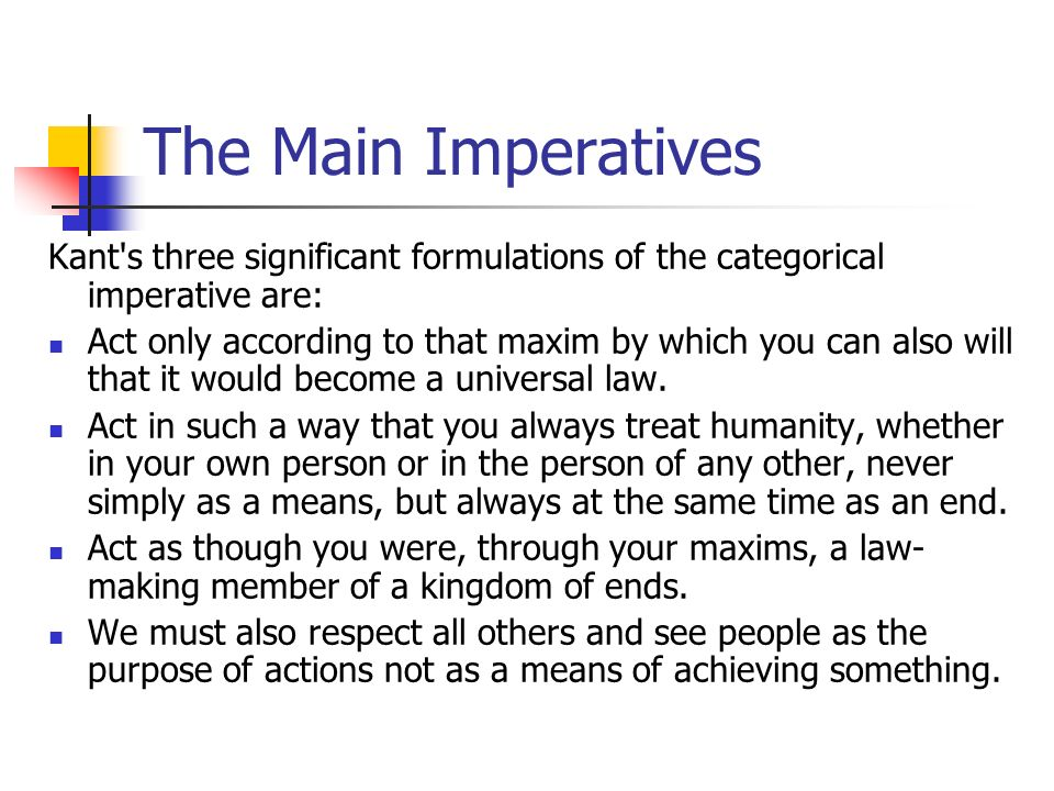 an analysis of kant the universal law formation of the categorical imperative
