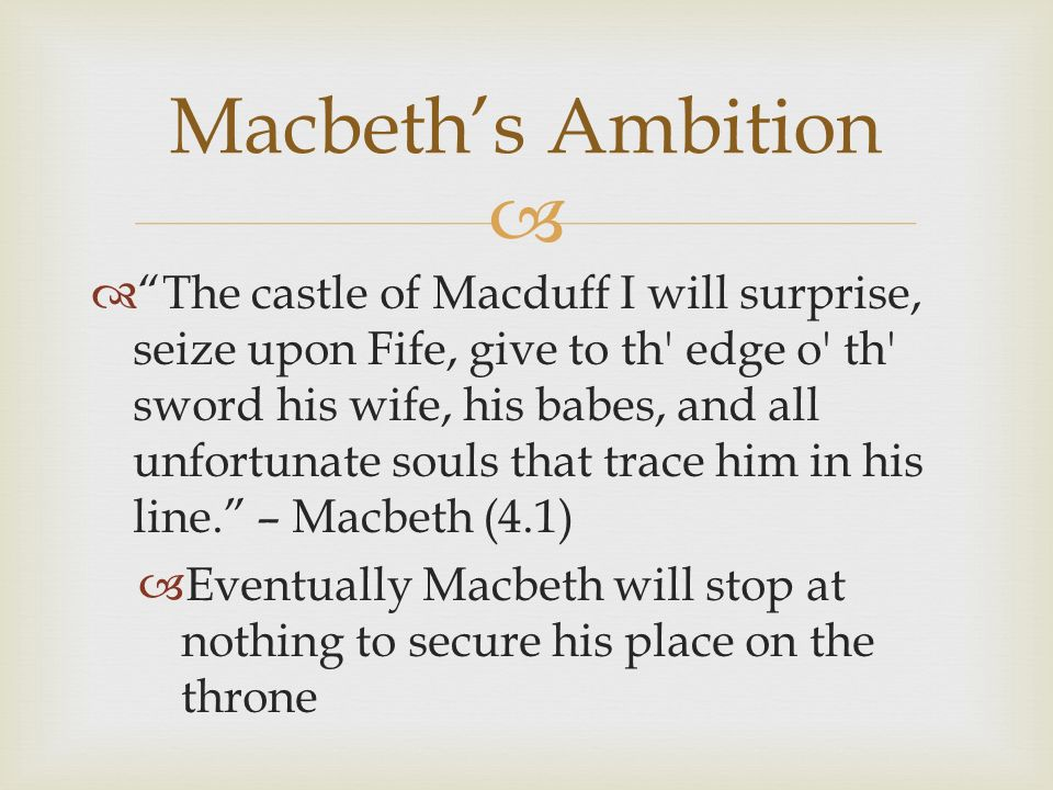 lady macbeth the ambition behind the Lady macbeth is one of the perfect examples of the total corruption power and ambition can cause and there are also many emotions that arise throughout the play, but the most important of all is ambition.