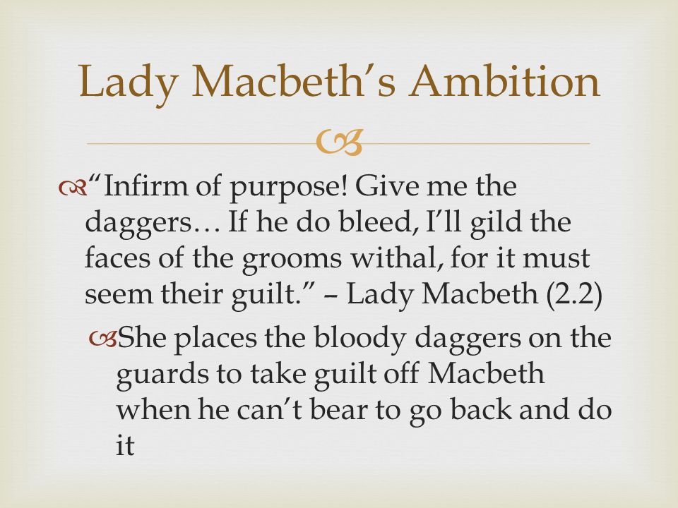 lady macbeth infirm of purpose essay [enter lady macbeth]  lady macbeth: infirm of purpose  de quincey has a famous essay upon the knocking at the gate in macbeth, in which he points out that the .