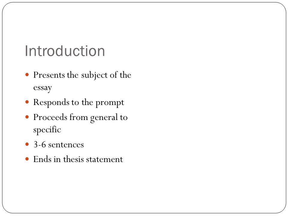 how to write your essay ppt  introduction presents the subject of the essay responds to the prompt