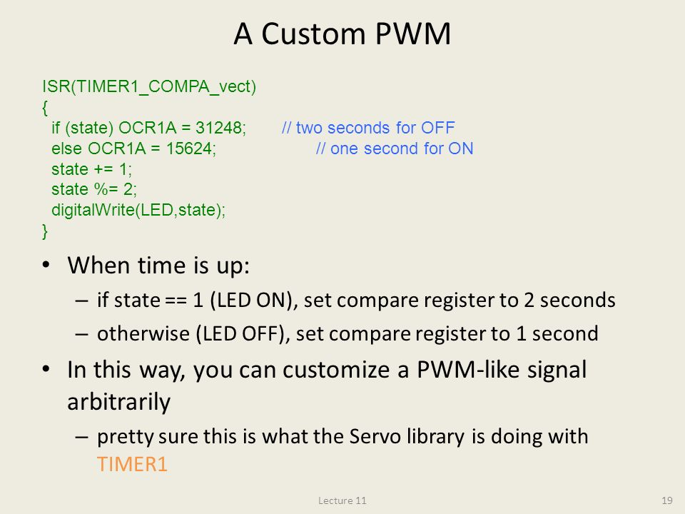A Custom PWM When time is up: