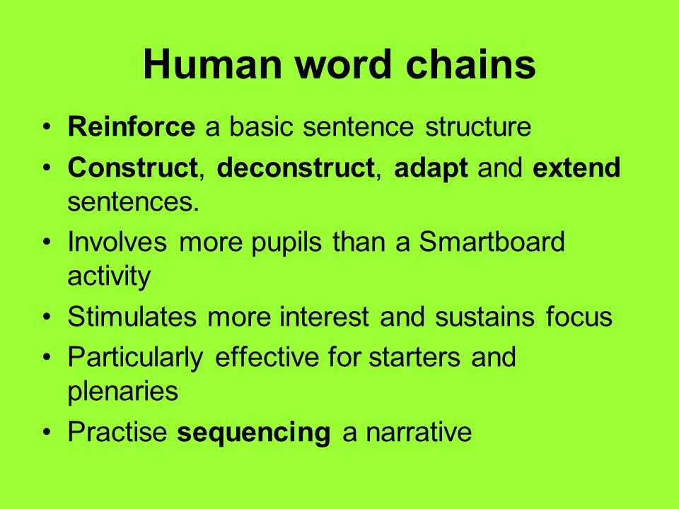 Human word chains Reinforce a basic sentence structure