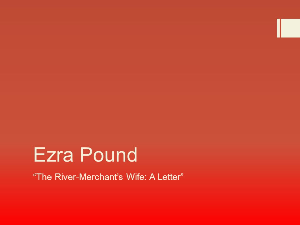 the river merchants wife a letter theme
