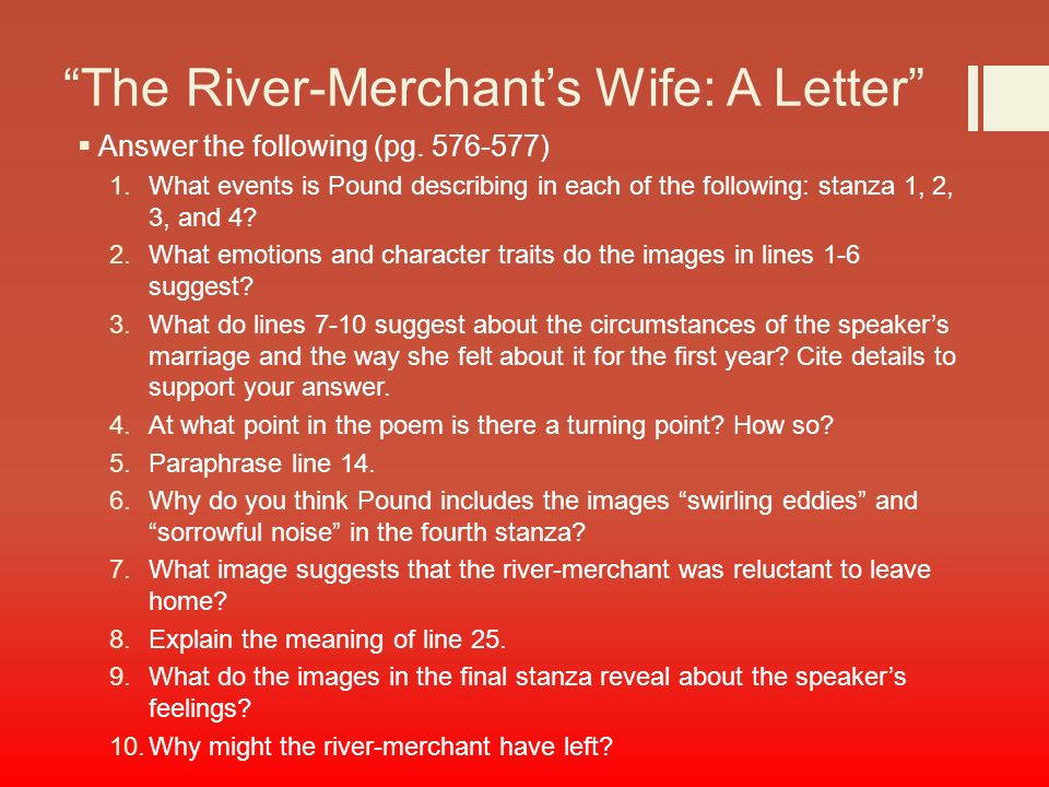 "synthesis the river merchants wife and Analysis of ""the river-merchant's wife: a letter,"" by ezra pound."