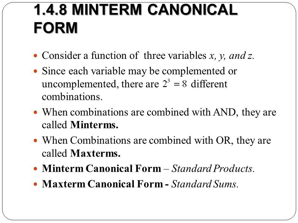 1.4.8 MINTERM CANONICAL FORM