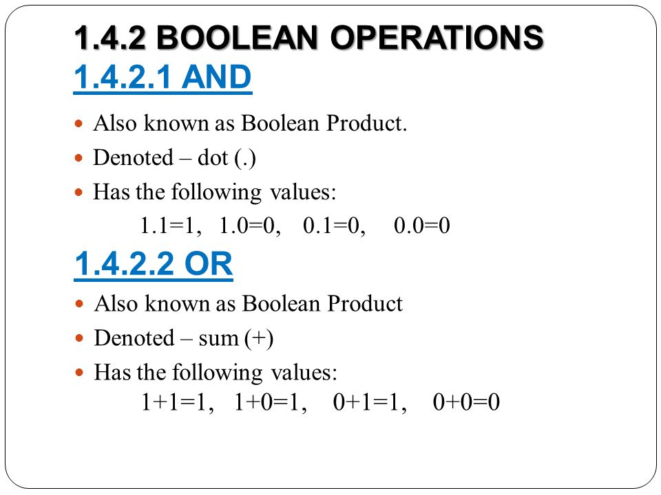 1.4.2 BOOLEAN OPERATIONS 1.4.2.1 AND
