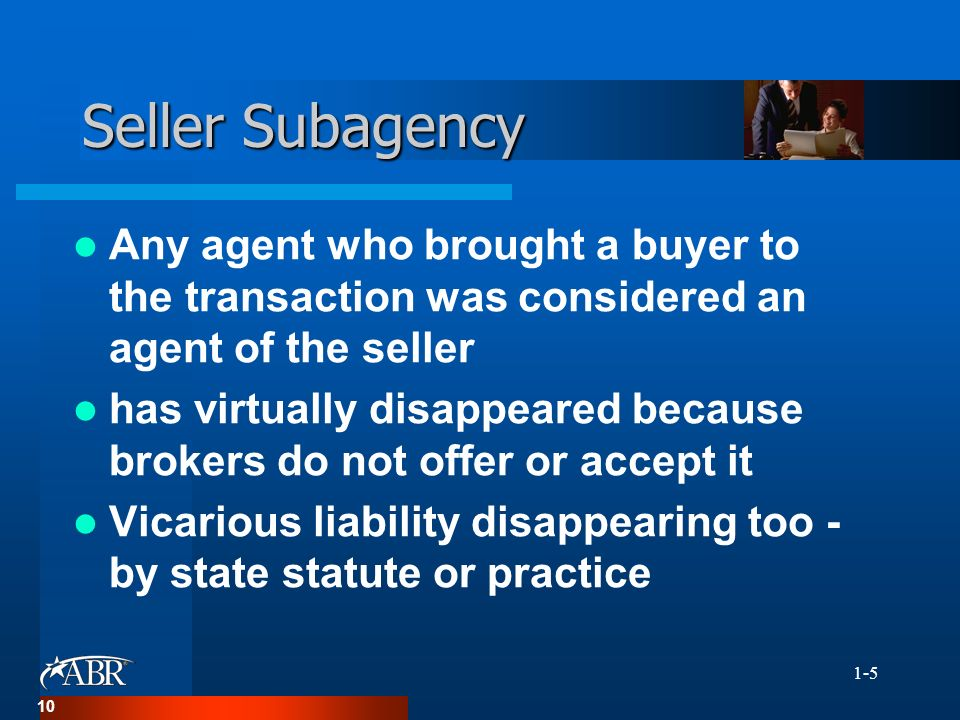 same real estate agent for buyer and seller relationship