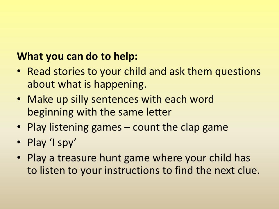What you can do to help: Read stories to your child and ask them questions about what is happening.