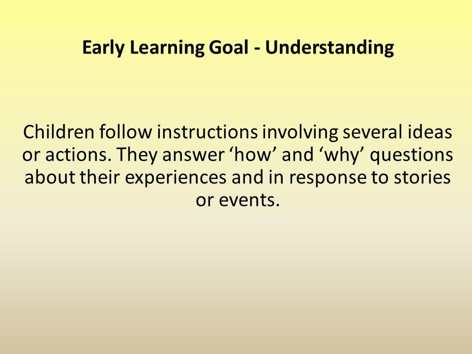 Early Learning Goal - Understanding