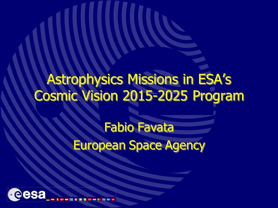 Astrophysics Missions in ESA's Cosmic Vision Program - ppt ...