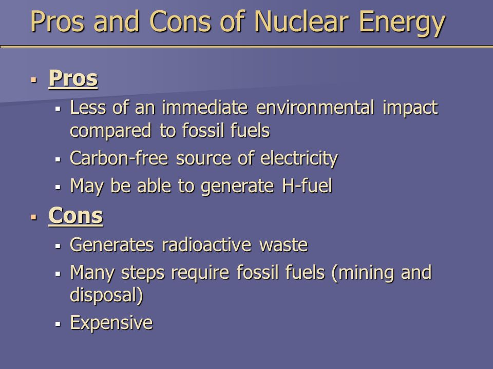 the pros and cons of nuclear Nuclear power plants provide a great deal of our world's energy, but what else does it provide.