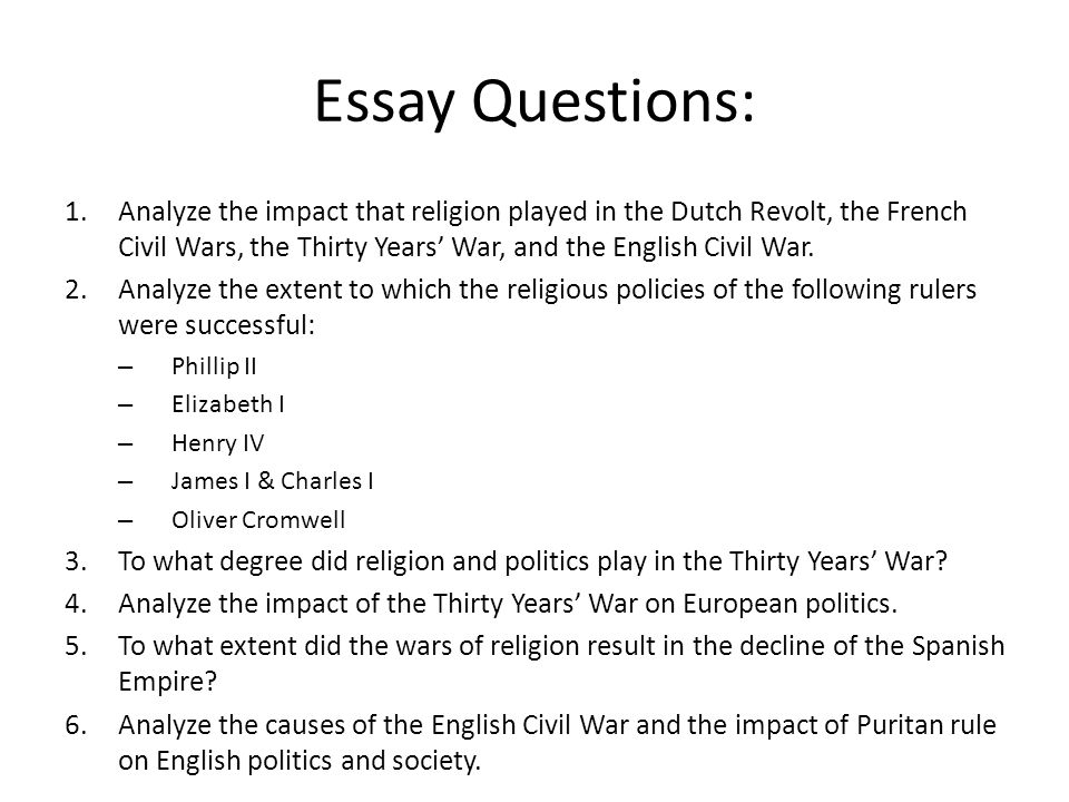 civil war essay questions Civil war document based  • write a well organized essay that includes a strong introduction, body (topic and  use your answers to the questions to help write.
