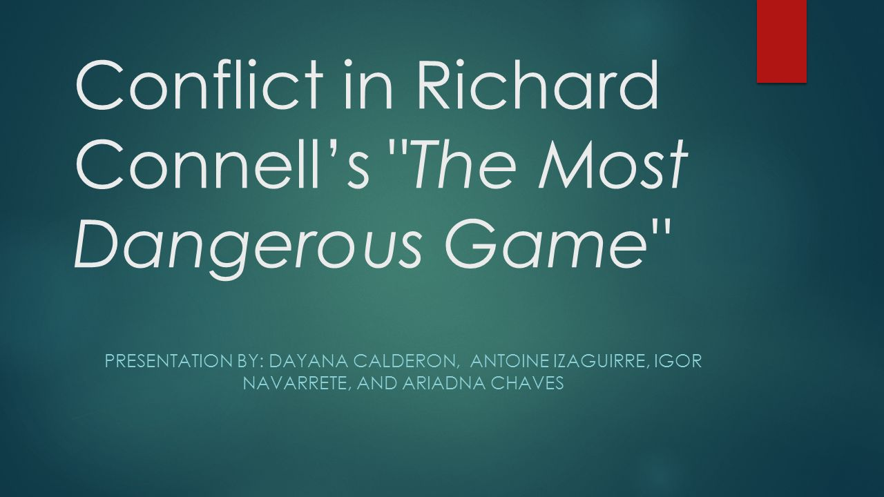 changes in opinion in richard conels the most dangerous game The most dangerous game by richard connell home / literature / the most dangerous game / character quotes / general zaroff / it's just good practice.