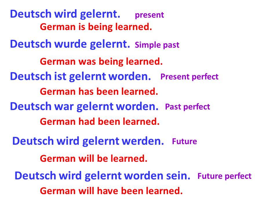 Deutsch ist gelernt worden.