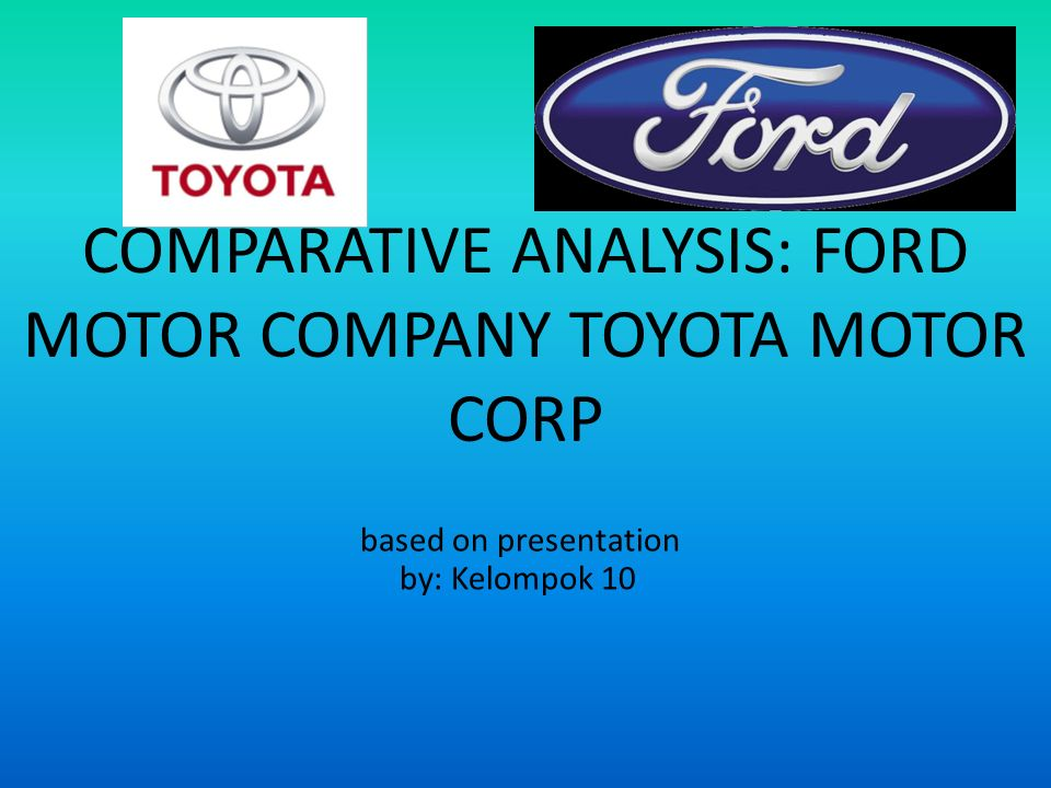 Mission statement of toyota motor corporation for Ford motor company mission statement