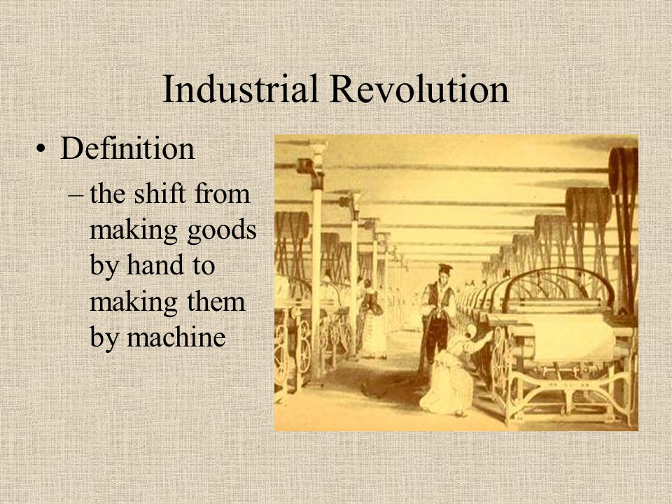 The Industrial Revolution - ppt video online download