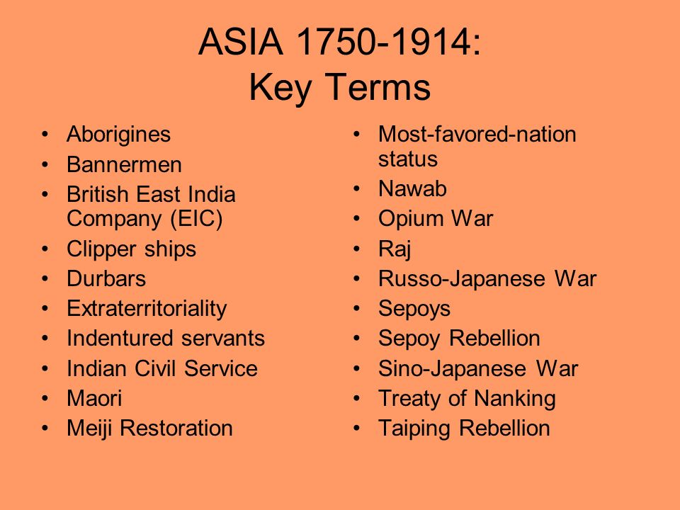 ASIA 1750-1914: Key Terms Aborigines Bannermen