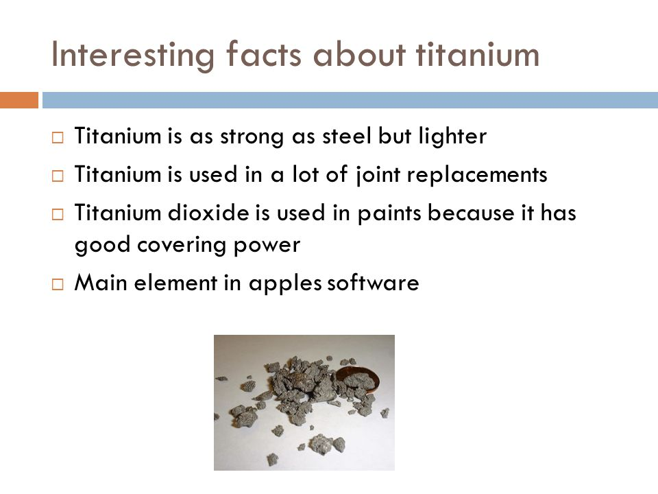 Titanium By jared scully. - ppt download