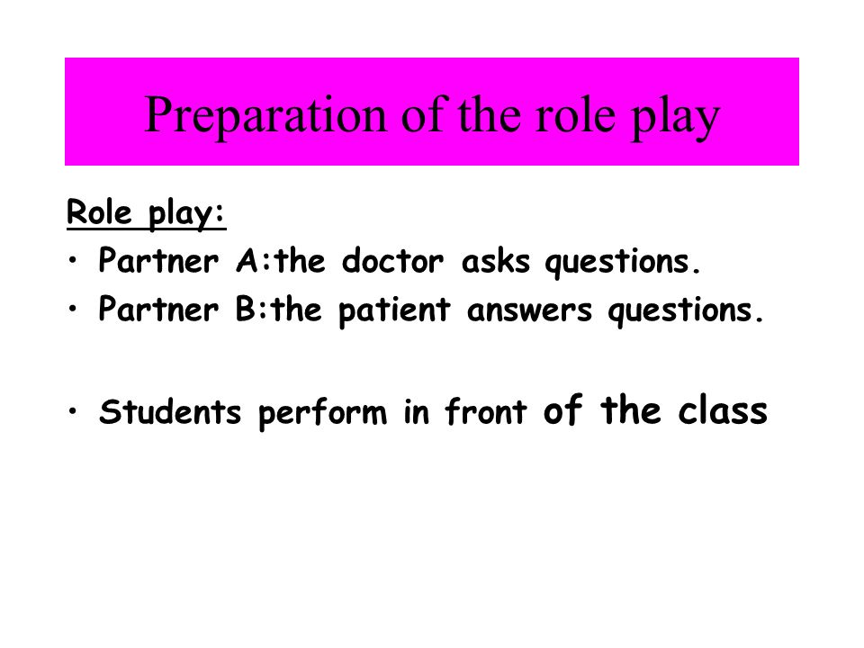 Preparation of the role play