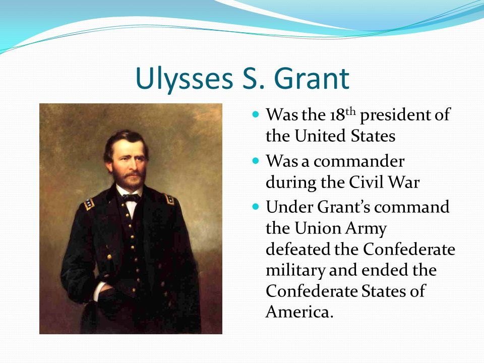 An overview of the presidency of ulysses s grant in the united states