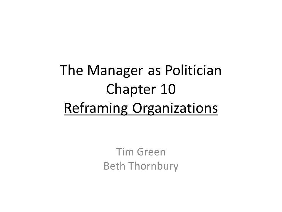 reframing organizations chapter 3 Buy, download and read reframing organizations ebook online in pdf format for iphone, ipad, android, computer and mobile readers author: lee g bolman terrence e.