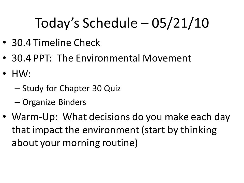 Today's Schedule – 05/21/ Timeline Check - ppt download
