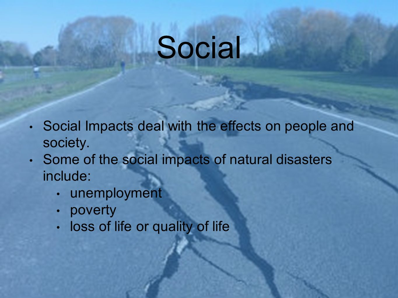 What Are Social Impacts Of Natural Disasters