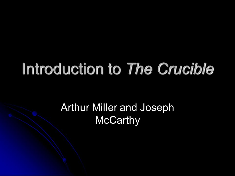 the influence of change of power in the play the crucible by arthur miller Overall story main character influence character relationship story  (miller  68) action: story driver the inciting incident in the crucible is parris surprising   of that society's burgeoning independence before the power of the theocracy  collapses  the play reaches its climax with john and elizabeth proctor facing  the.
