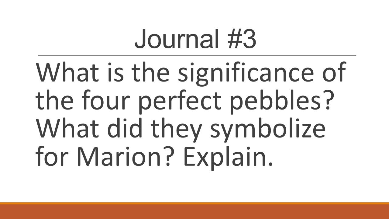 four perfect pebbles Four perfect pebbles, a holocaust story by lila and lazan perl and marion  blumenthal reading level: 54 number words: 29,000 question: 10 point  value:.