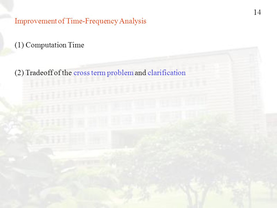 Improvement of Time-Frequency Analysis