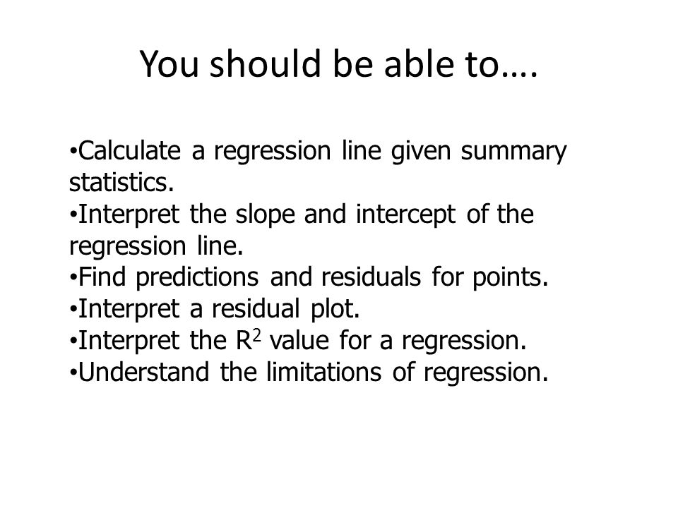 Linear regression day 1 pg ppt video online download calculate a regression line given summary statistics interpret ccuart Choice Image