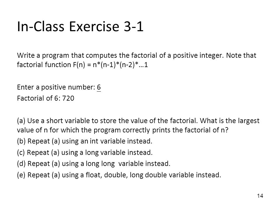 C++ program to find factorial of a no. by defining the member functions outside the class