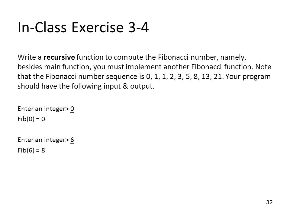 write a recursive function for the fibonacci sequence and nature