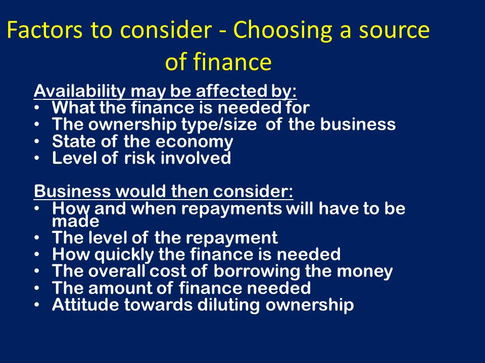 selecting finance for a business After we provide you with a comprehensive list of all of the small business  financing options available, we'll walk you through just how to choose which of  these.
