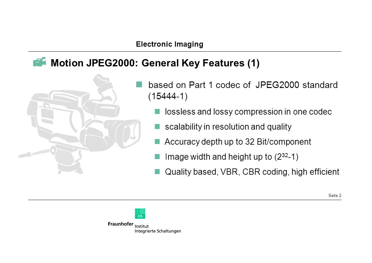  Motion JPEG2000: General Key Features (1)