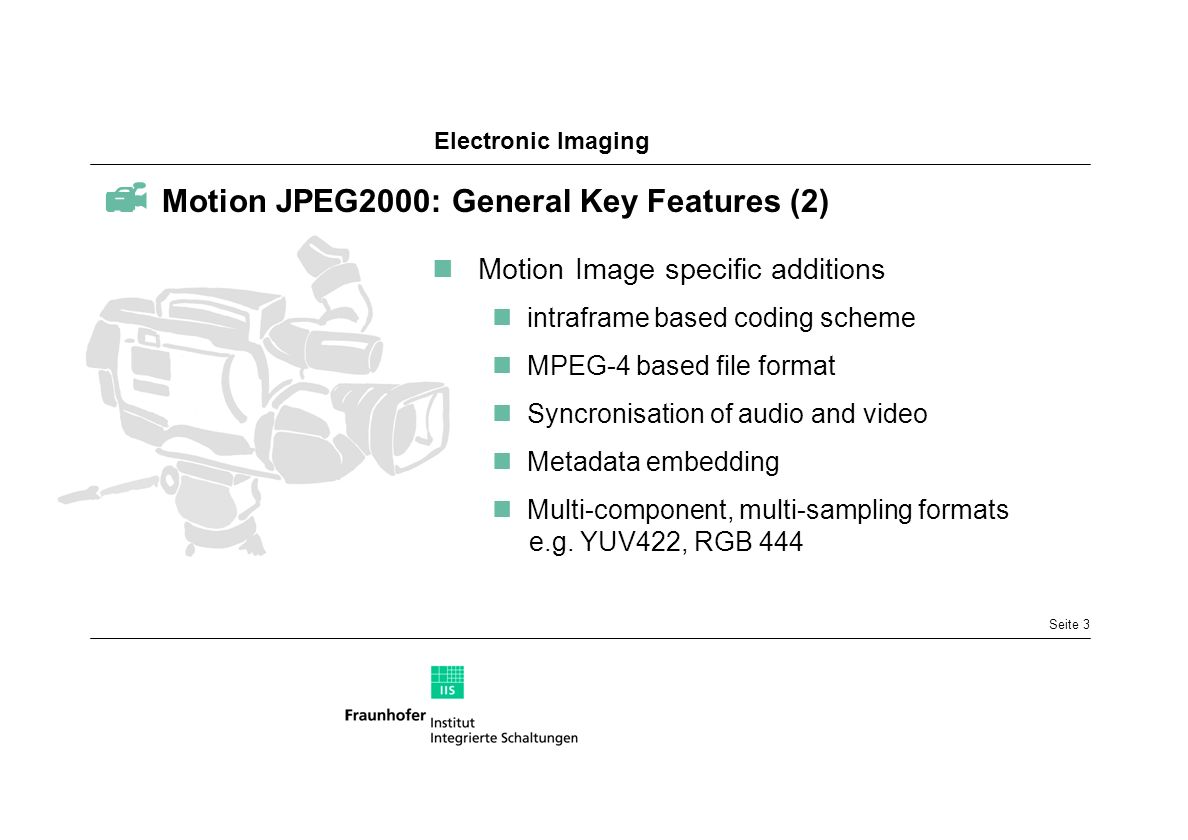  Motion JPEG2000: General Key Features (2)